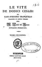 Le vite de dodici Cesari di Gaio Svetonio Tranquillo: Volume 2