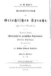 Dr. W. Pape's Handwörterbuch der griechischen Sprache: Wörterbuch der griechischen eigennamen. 1884