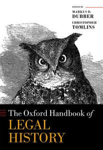 The Oxford Handbook of Legal History Book