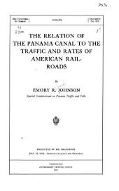 The Relation of the Panama Canal to the Traffic and Rates of American Railroads