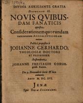 Disputatio II. novis quibusdam fanaticis opposita, considerationem quorundam vaticiniorum apocalypticorum continens