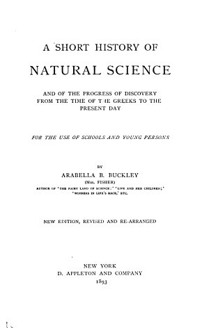 A Short History of Natural Science and of the Progress of Discovery