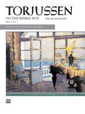 To the Rising Sun: Late Intermediate Piano Solo
