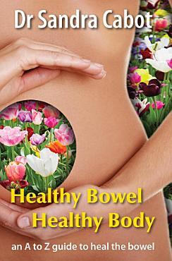 Heathy Bowel Healthy Body PDF