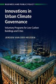 Innovations in Urban Climate Governance PDF