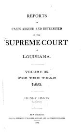 Louisiana Reports: Cases Argued and Determined in the Supreme Court of Louisiana, Volume 86