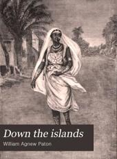 Down the Islands: A Voyage to the Caribbees
