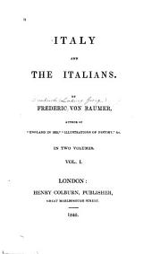 Italy and the Italians: Volume 1