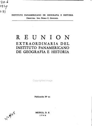 Reuni  n extraordinaria del Instituto panamericano de geograf  a e historia     PDF