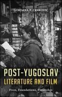Post Yugoslav Literature and Film PDF