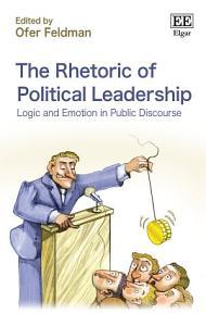 The Rhetoric of Political Leadership Book