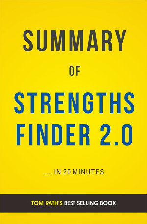 StrengthsFinder 2 0  by Tom Rath   Summary and Analysis