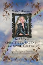 The Abcs of Creativity, Talent, and Spirituality