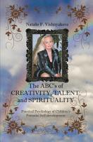 The Abcs of Creativity  Talent  and Spirituality PDF