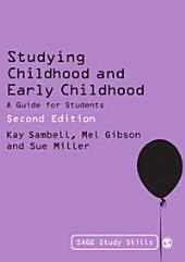 Studying Childhood and Early Childhood: A Guide for Students, Edition 2