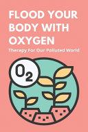 Flood Your Body With Oxygen PDF