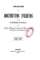 Coleccion de documentos ineditos para la historia de Espana: Volume 4