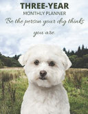 Three Year Monthly Planner Starting 2020 Agenda with Weekly Plan Space - Best Gift for Dog Owner - Funny Bichon Frise Maltese Appointment Book For 2021 & 2022