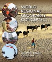 World Regional Geography Concepts: Edition 3