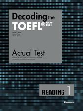Decoding the TOEFL iBT Actual Test Reading 1