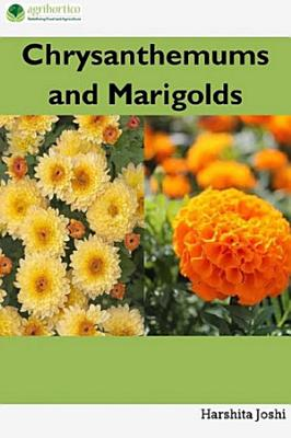 Chrysanthemum and Marigold