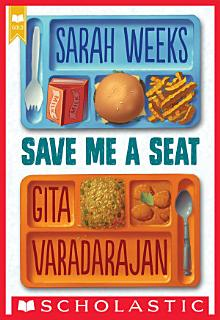 Save Me a Seat  Scholastic Gold  Book