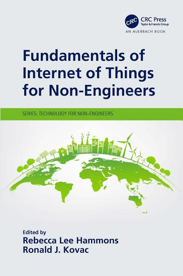 Fundamentals of Internet of Things for Non Engineers PDF
