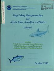 Fishery Management Plan for Atlantic Tunas  Swordfish  and Sharks PDF