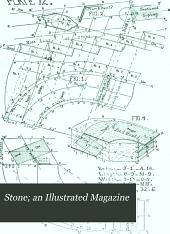 Stone; an Illustrated Magazine: Volume 18