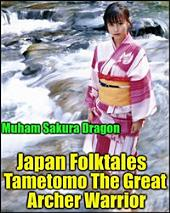Japan Folktales Tametomo The Great Archer Warrior