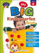 My Big Kindergarten Book Book PDF