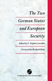 The Two German States and European Security