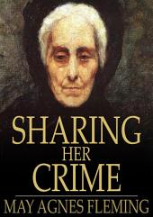 Sharing Her Crime