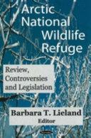 Arctic National Wildlife Refuge (ANWR)