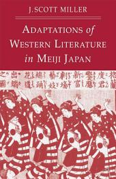 Adaptions of Western Literature in Meiji Japan