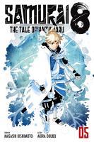 Samurai 8  The Tale of Hachimaru  Vol  5 PDF