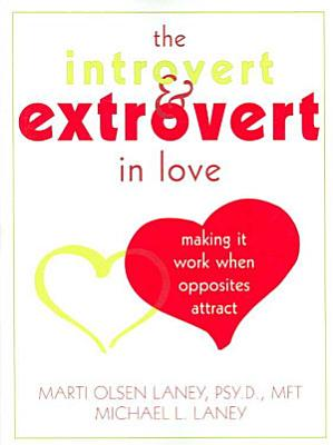 The Introvert   Extrovert in Love