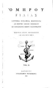 Homerou Ilias: littera digamma restituta ad metri leges redegit et notatione brevi illustravit Thomas Shaw Brandreth, Volume 2