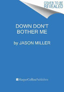 Down Don t Bother Me PDF