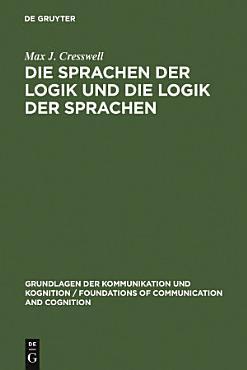Die Sprachen der Logik und die Logik der Sprache PDF