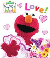 Elmo's World: Love! (Sesame Street)