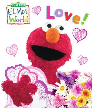 Elmo s World  Love   Sesame Street  PDF