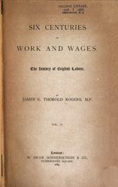Six Centuries of Work and Wages: The History of English Labour, Volume 2