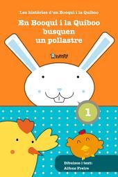 En Booqui i la Quiboo busquen un pollastre: Les històries d'en Booqui i la Quiboo
