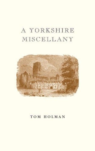 A Yorkshire Miscellany