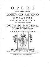 Opere del proposto Lodovico Antonio Muratori: Volume 11,Parte 2