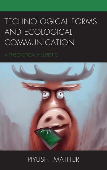 Technological Forms and Ecological Communication PDF