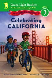 Celebrating California: 50 States to Celebrate
