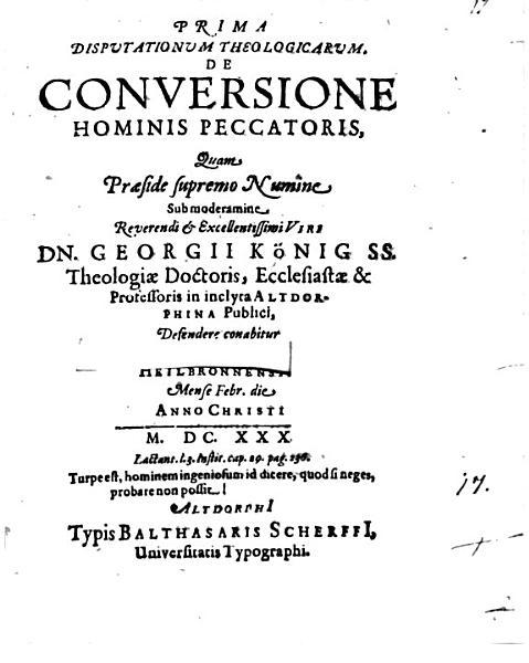Prima Disputationum Theologicarum De Conversione Hominis Peccatoris