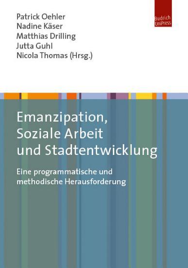 Emanzipation  Soziale Arbeit und Stadtentwicklung PDF